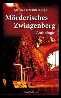 Mörderisches Zwingenberg - Anthologie