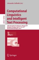 Computational Linguistics and Intelligent Text Processing: Proceedings of the 18th International Conference (© Springer)