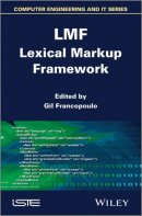 LMF: Lexical Markup Framework (© Wiley-ISTE)